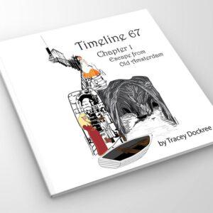 Timeline 67: The Novel
